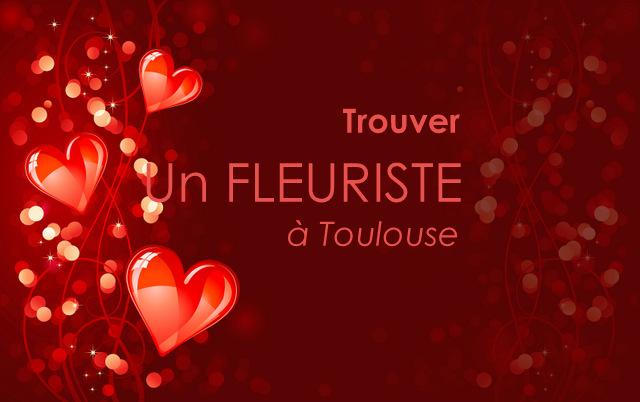 Fleuriste Saint-Valentin Toulouse 2019  Fleurs et Bouquets.