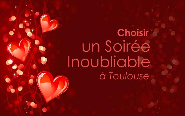Soirée Saint-Valentin à Toulouse